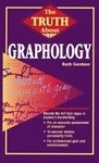The Truth About Graphology  By Ruth Gardner